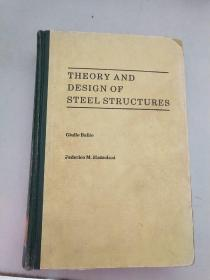 THEORY AND DESIGN OF STEEL STRUCTURES 钢结构理论与设计.【英文版】
