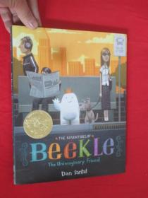 The Adventures of Beekle: The Unimaginary Friend  (硬精装)【详见图】