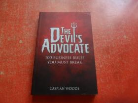 THE DEVILS ADVOCATE 100 BUSINESS RULES YOU MUST BREAK