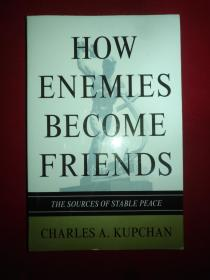 How Enemies become Friends: The Sources of Stable Peace  敌人如何成为朋友 稳定和平的源泉