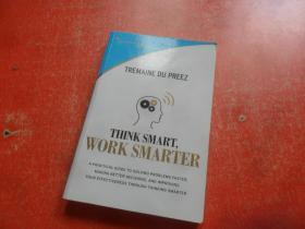 THINK SMART,WORK SMARTER(扉页有英文签名)