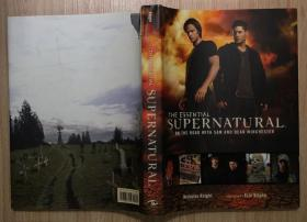邪恶力量设定集 The Essential Superbatural: On the Road with Sam and Dean Winchester 精装191页面 英文版