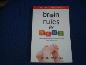 Brain Rules for Baby: How to Raise a Smart and Happy Child from Zero to Five.