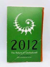 2012: The Return of Quetzalcoatl 英文原版
