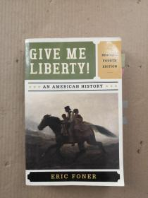 Give Me Liberty!: An American History 4th Edition