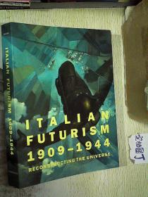 ITALIAN FUTURISM 1909-1944  意大利未来主义 大16开本
