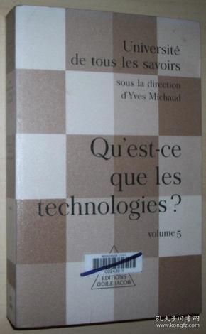 法语原版书 Université de tous les savoirs, volume 5 : Quest-ce que les technologies?  2001 de Collectif (Auteur), Yves Michaud (Auteur)