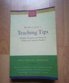 McKeachies Teaching Tips: Strategies, Research, and Theory for College and University Teachers (College Teaching Series)