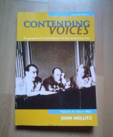 Contending Voices: Biographical Explorations of the American Past, Volume II: Since 1865 (Second Edition)