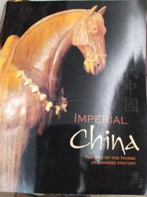 Imperial China: The Art of the Horse in Chinese History  中国帝王时代 马的艺术  00年初版,包快递