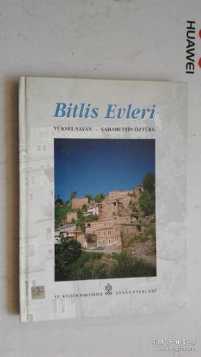 外文原版 (土耳其语?)Bitlis Evleri  YÜKSEL SAYAN-ŞAHABETTIN ÖZTÜRK