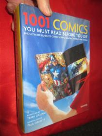 1001 Comics You Must Read Before You Die:The Ultimate Guide to Comic Books Graphic Novels and Manga    (硬精装)         【详见图】
