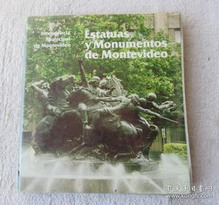 Estatuas y monumentos de Montevideo 蒙得维的亚雕像(外文原版)