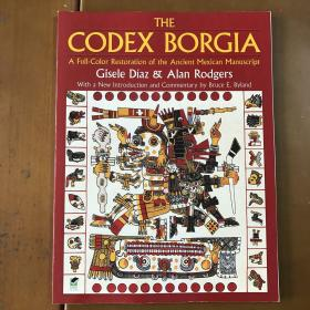 The Codex Borgia:A Full-Color Restoration of the Ancient Mexican Manuscript