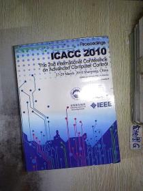PROCEEDINGS OF  2010 THE 2ND  INTERNATIONAL CONFERENCE ON  ADVANCED COMPUTER CONTROL  4 .