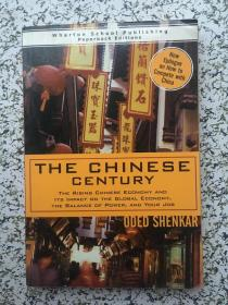 The Chinese Century: The Rising Chinese Economy. and Its Impact on the Global Economy