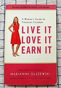 live it  love it  earn it: A Woman's Guide to Financial Freedom (知钱,爱钱,赚钱)