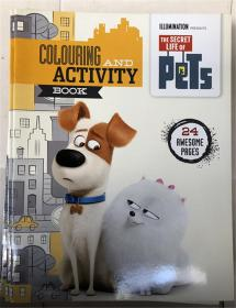 The Secret Life of Pets - Colouring and Activity Book 宠物的秘密生活 - 着色和活动书