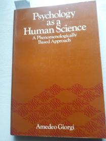 Psychology as a Human Science:A Phenomenologically Based Appoach