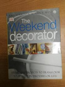 The Weekend Decorator 周末装修 (大16开精装 英文版)