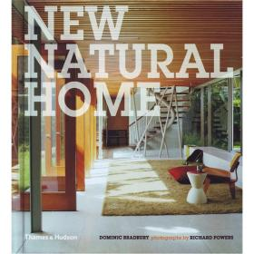 New Natural Home: Designs for Sustainabl