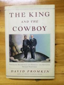 The King and the Cowboy 国王与牛仔,精装英文