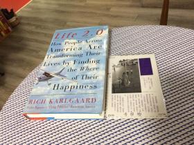 英文原版   Life 2.0 : how people across America are transforming their lives by finding the where of their happiness 生活2.0:美国人如何通过寻找幸福的地方来改变他们的生活【存于溪木素年书店】
