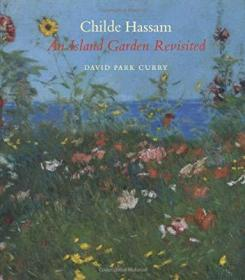 Childe Hassam An Island Garden Revisited