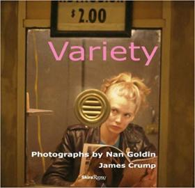 Variety: Photographs by Nan Goldin