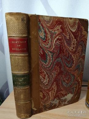 A HISTORY FO ENGLAND 第7卷 含很多精美插图 漂亮金色皮脊 三书口大理石纹 23X15CM