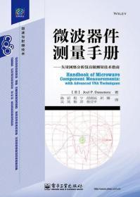 微波器件测量手册--矢量网络分析仪测量技术指南/经典译丛 正版 Joel P. Dunsmore(乔尔 P. 敦思摩尔)  9787121139260