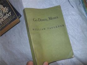 Go Down, Moses WILLIAM FAULKNER