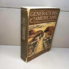 GENERATIONS OF AMERICANS----A History Of the united States
