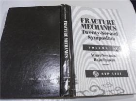 原版英法德意等外文书 FRACTURE MECHANICS Twenty-Second Symposium VOLIME Ⅱ Atluru/Newman/ Raju/Epstein STP 1131 1992年 大32开硬精装