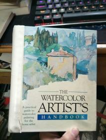 英文原版 THE WATERCOLOR ARTISTS HANDBOOK(水彩画艺术家手册)精装本