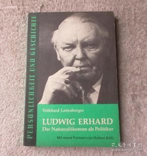 Ludwig Erhard. Der Nationalökonom als Politiker