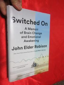 Switched on: A Memoir of Brain Change and ...    (硬精装)  【详见图】