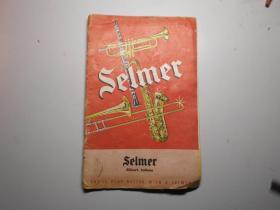 Selmer塞尔玛(法国著名乐器制造公司 萨克斯等乐器介绍)老广告!