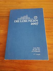 Losungen Deutschland. 2007: Losungen 2007. Normalausgabe德国方案。 2007年:解决方案2007.普通版(德文原版)