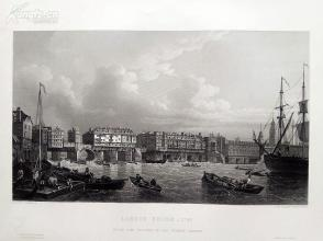 1854年雕塑钢版画《伦敦桥, 1745》(LONDON BRIDGE, 1745)---出自塞缪尔·斯科特作品,《弗农画廊精选》,34*25厘米--精美,漂亮,高质量