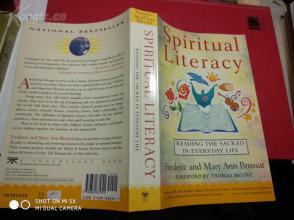 SPIRITUAL  LITERACY   Reading the Sacred in Everyday Life,【英文原版;精神文化  阅读日常生活中的神圣】