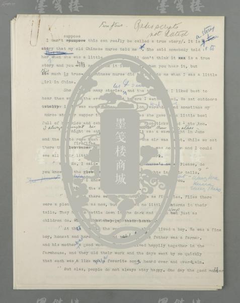 著名美国作家、唯一普利策奖/诺贝尔奖双项奖女得主 赛珍珠 校改稿《Fire Flies(萤火虫)》 打印件一份五页全 (内有批校修改痕迹)HXTX302147