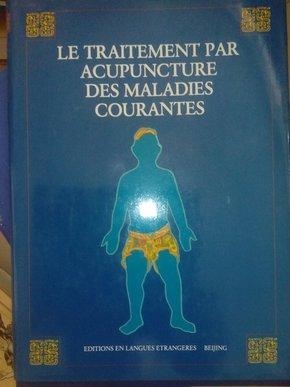 常见病的针灸疗法(法文版)