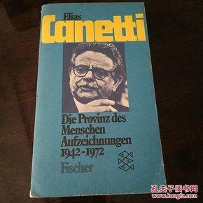 Elias Canetti Die Provinz des Menschen