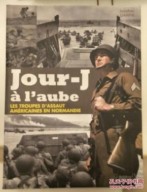 Jour-J à laube : Les Unités Spéciales américaines du Débarquement en Normandie