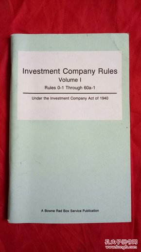 Investment Company Rules  Volume  1