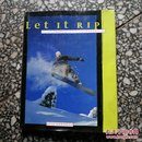 Let  It RIp the ultimate guide to snowboarding