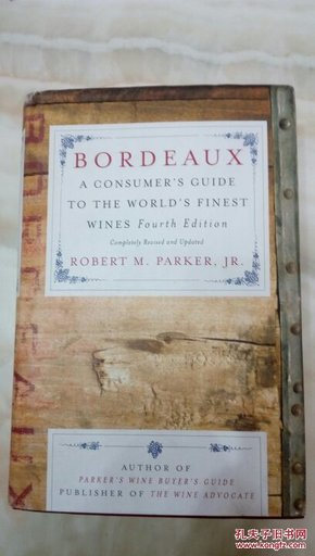 Bordeaux : A Consumers Guide to the Worlds Finest Wines 16开精装护