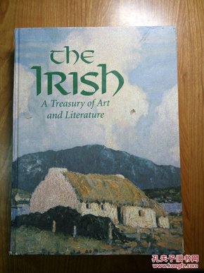 The Irish: A Treasury of Art and Literature 爱尔兰的文学与艺术