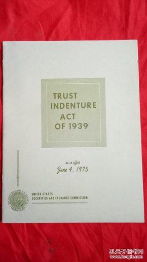 TRUST INDENTURE ACT OF 1939.